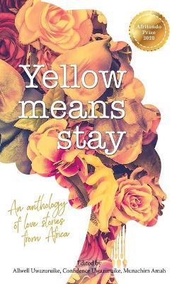 Yellow means stay