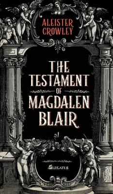 The Testament of Magdalen Blair