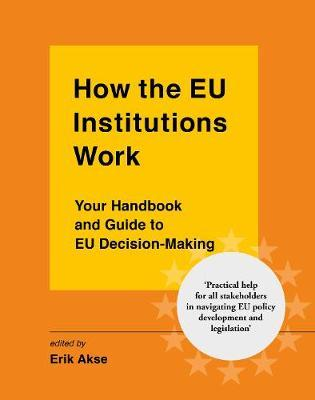 How the EU Institutions Work
