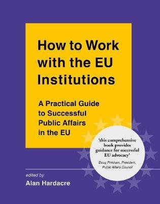 How to Work with the EU Institutions