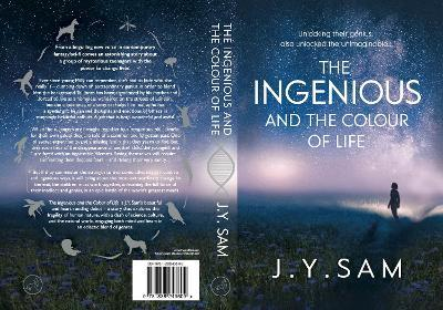 The Ingenious, and the Colour of Life: The Ingenious Trilogy 1