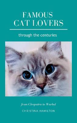 Famous Cat Lovers Through the Centuries