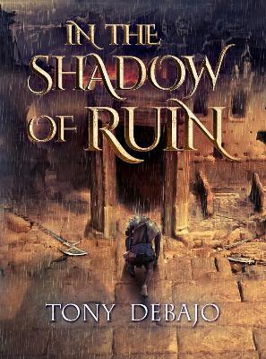 In The Shadow of Ruin