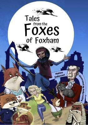 Tales from The Foxes of Foxham