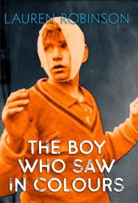 The The Boy Who Saw In Colours