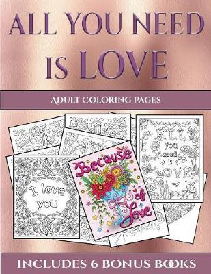 Adult Coloring Pages (All You Need Is Love) : James Manning ...