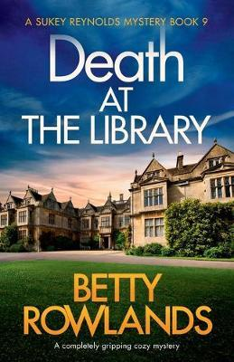 Death at the Library  A completely gripping cozy mystery
