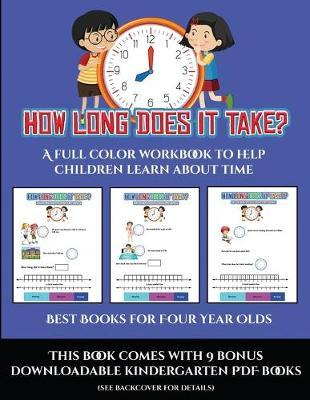 Best Books for Four Year Olds (How long does it take?)  A full color workbook to help children learn about time