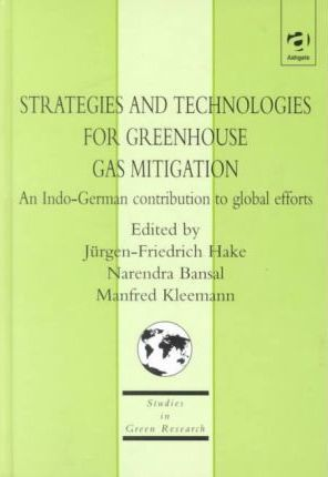 Strategies and Technologies for Greenhouse Gas Mitigation