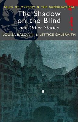 The Shadow on the Blind and Other Stories