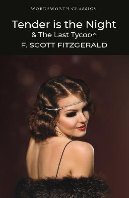 Tender is the Night / The Last Tycoon Cover Image