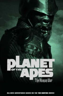 Planet of the Apes  The Human War