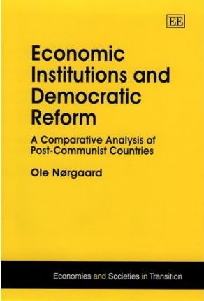 Economic Institutions and Democratic Reform
