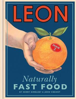 Leon: Naturally Fast Food: Book 2