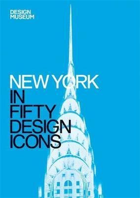 New York in Fifty Design Icons