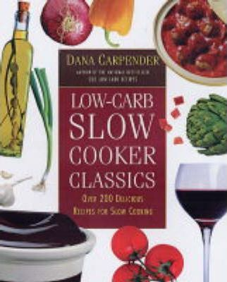 Low-carb Slow Cooker Classics