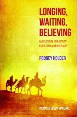 Longing, Waiting, Believing Cover Image