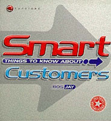Smart Things to Know About Customers