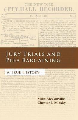 Jury Trials and Plea Bargaining