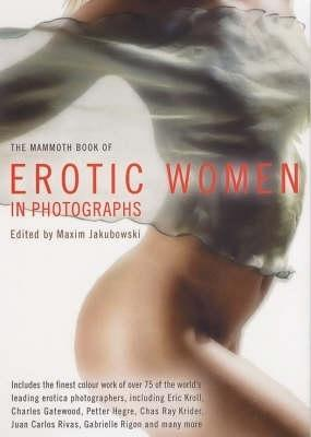 The Mammoth Book of Erotic Women