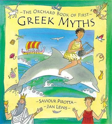The Orchard Book of First Greek Myths Cover Image