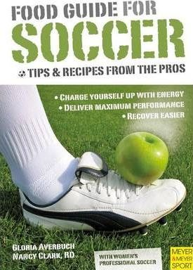Food Guide for Soccer: Tips and Recipes from the Pros