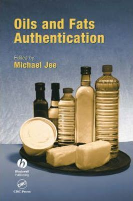 Oils and Fats Authentication: v. 5 – Michael Jee