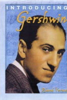 INTRODUCING COMPOSERS GERSHWIN