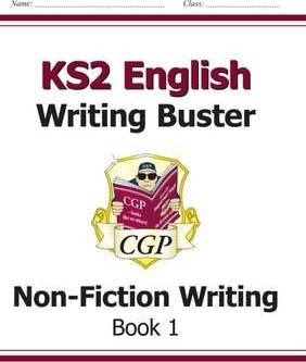 KS2 English Writing Buster - Non-Fiction Writing: Book 1 Cover Image