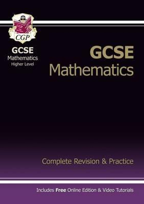 GCSE Maths Complete Revision & Practice with Online Edition - Higher (A*-G Resits)