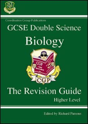 GCSE Double Science: Biology Revision Guide - Higher Level