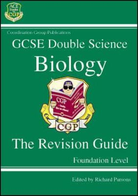 GCSE Double Science: Biology Revision Guide - Foundation Level