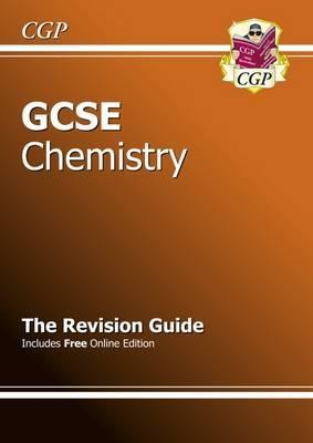 GCSE Chemistry Revision Guide (with Online Edition) (A*-G Course) Cover Image