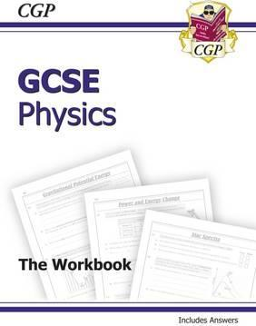 GCSE Physics Workbook (Including Answers) (A*-G Course)