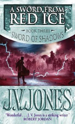 A Sword From Red Ice : Book 3 of the Sword of Shadows