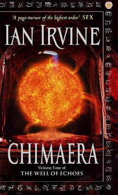 Chimaera : The Well of Echoes, Volume Four (A Three Worlds Novel)