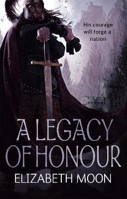 A Legacy Of Honour : The Omnibus Edition