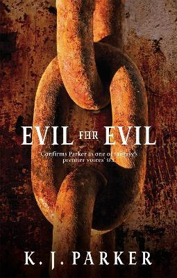Evil For Evil : The Engineer Trilogy: Book Two