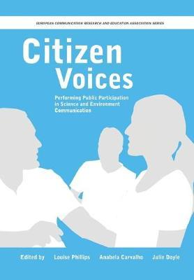 Citizen Voices: Performing Public Participation in Science and Environment Communication