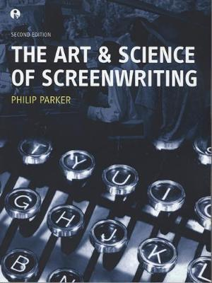 The Art and Science of Screenwriting Cover Image