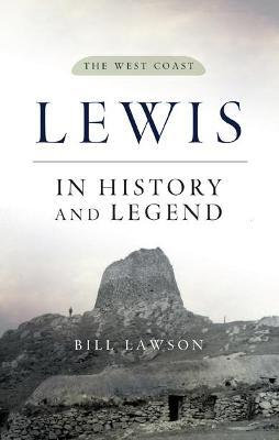 Lewis in History and Legend: The West Coast