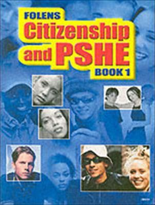 Secondary Citizenship & PSHE: Student Book Year 7
