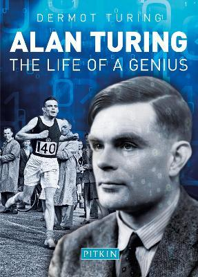 Alan Turing  The Life of a Genius
