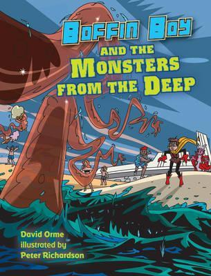Boffin Boy and the Monsters from the Deep: Volume 8