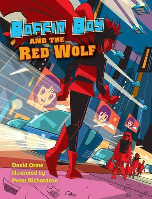 Boffin Boy and the Red Wolf