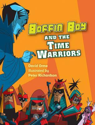 Boffin Boy and the Time Warriors: v. 8