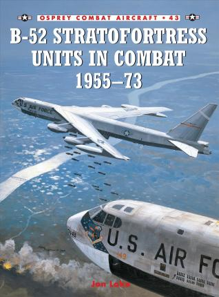 B-52 Stratofortress Units 1955-73