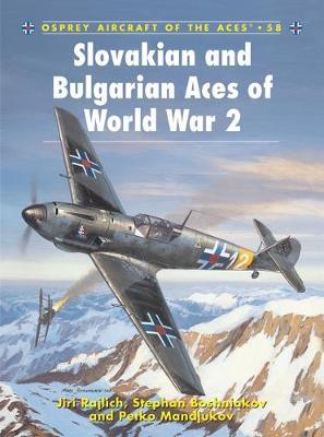 Slovakian and Bulgarian Aces of World War 2 Cover Image
