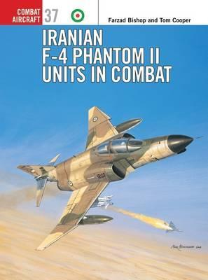 Iranian F-4 Phantom II Units in Combat