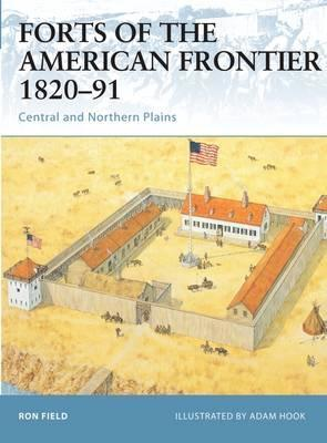 Forts of the American Frontier, 1820-91